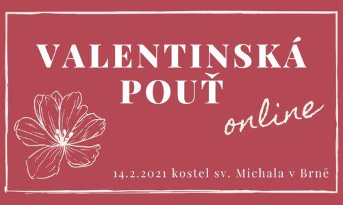 Valentinská pouť 2021 z brněnského kostela sv. Michala v neděli 14. února živě v TV Noe