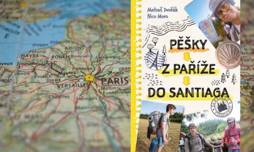 Pěšky z Paříže do Santiaga. Cestopis o putování dvou mladíků po Svatojakubské cestě